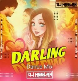 Darling (Dance Remix) Dj Meelan