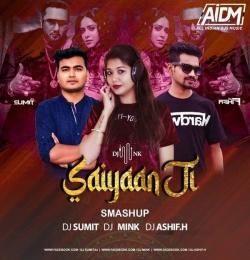 Saiyaan Ji (Remix) - DJ Mink x DJ Sumit x DJ Ashif