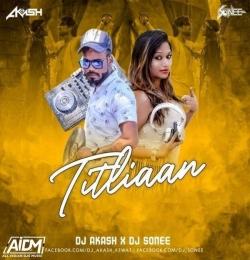 Titliaan ( Dj Remix) - DJ Sonee x DJ Akash