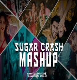 Sugar Crash Mashup - DJ Abhi Shake