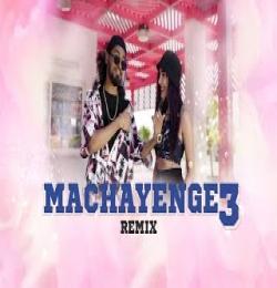 EMIWAY BANTAI MACHAYENGE 3 REMIX - YASH TUDAYEKAR DJ