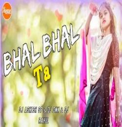 Bhal Bhal Ta (Sambalpuri Kdk Dj Dance Song) Dj Ashish G7