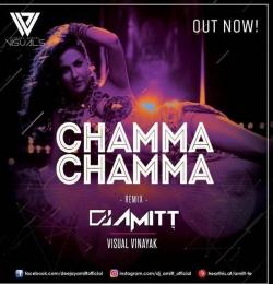 Chamma Chamma (Remix) - DJ AMITT