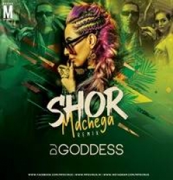 Shor Machega - Honey Singh (Remix) - DJ Goddess