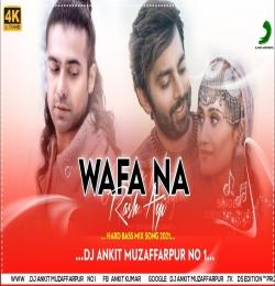 Wafa Na Rass Aayi DJ Song - Best Of Jubin Nautiyal