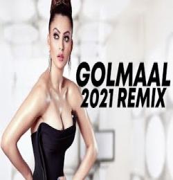 Golmaal 2021 Remix - DJ Sunny