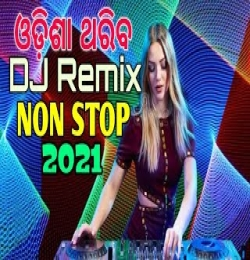 Odia Dj Songs Non Stop 2021 Hard Bass Mix