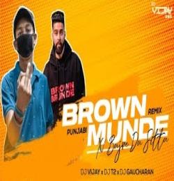 Brown Munde X Bajre Da Sitta (Punjabi Dj Remix) Dj Vijay x Dj T2 x Dj Gaucharan
