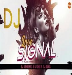 LOVE SIGNAL (KUNDAL K CHURRA)  SAMBALPURI DJ SONG - DJ ASHISH G7