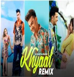 Khyaal (Dj Remix) DJ Sumit Rajwanshi