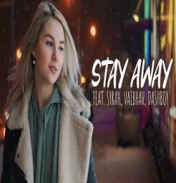 Stay Away (2021 Official Dj Song) DJ Syrah