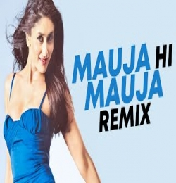 Mauja Hi Mauja (Remix) DJ Sunny x DJ Akd