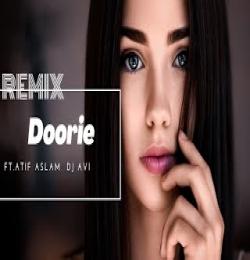 Doorie (Dj Remix) Atif Aslam - Dj Avi