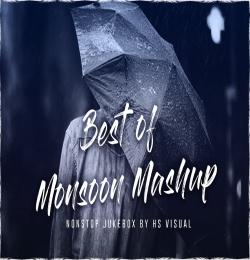 Best of Monsoon Mashup 2021 - HS  Visual Nonstop Jukebox