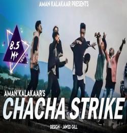 CHACHA STRIKE ASLI HIPHOP - AMAN KALAKAAR