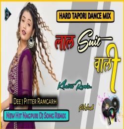 Lal Suit Wali Nagpuri Dj Song 2021 Nitesh Kachhap