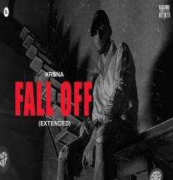 Fall Off (Extended) - KRSNA