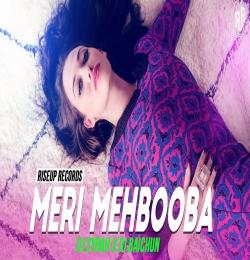 Meri Mehbooba (Remix) - DJ Syrah x DJ Baichun