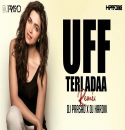 UFF TERI ADAA ( Club Mix ) DJ Prasad X DJ Hardik