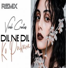 Dil Ne Dil Ko Pukara (Remix) - Dj Nirmal Bahrain