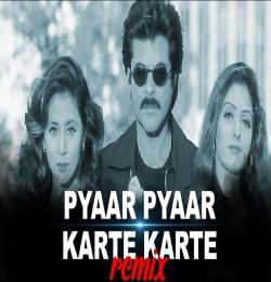 Pyar Pyar Karte Karte Remix - Dj Suman S X Dj Abhi Amix