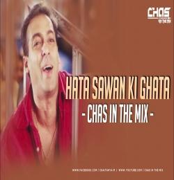 Hata Sawan Ki Ghata (Remix) Chas In The Mix