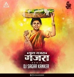 Phool Gajra Gajra Remix - Dj Sagar Kanker 2021
