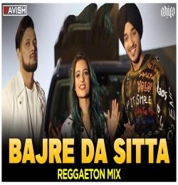 Bajre Da Sitta (Reggaeton Mix )DJ Ravish x DJ Chico