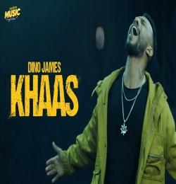 KHAAS ft. Dino James