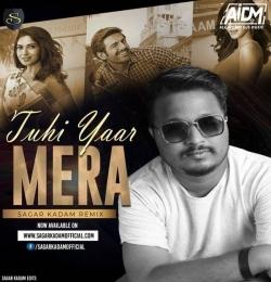 Tu Hi Yaar Mera (Remix) - Sagar Kadam