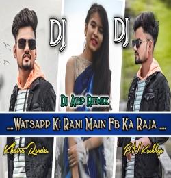 Whatsapp Ki Rani Main Fb Ka Raja (New Nagpuri Dj Remix) Dj Abp