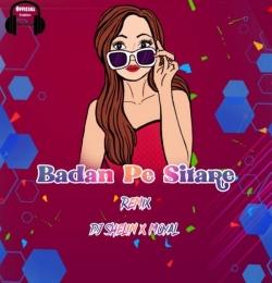 Badan Pe Sitare (Trap Mix) - Dj Shelin X Moyal