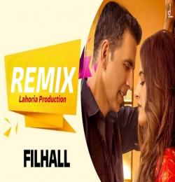 FILHAAL 2 Remix - B Praak Akshay Kumar Ft. Dj Lakhan
