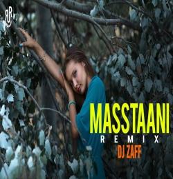Masstaani (Remix) B Praak - DJ Zaff