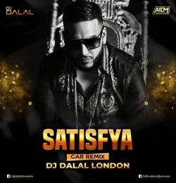 Satisfaya (Car Remix) DJ Dalal London