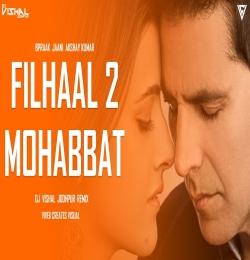 FILHAAL2 MOHABBAT (Remix) DJ Vishal Jodhpur