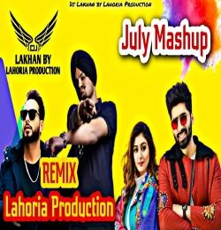 JULY MASHUP Dhol Remix || Ft. Dj Lakhan
