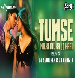 Tumse Milke Dilka Jo Haal Remix (Main Hoon Na) DJ Abhishek DJ Abhijit Remix