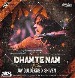 Dhan Te Nan (Remix) Jay Guldekar x Shiven