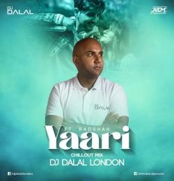 Yaari (feat Badshah) Remix DJ Dalal London