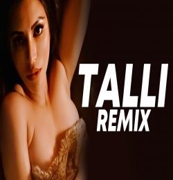 Talli Ho Gayi (Remix)   DJ Purvish