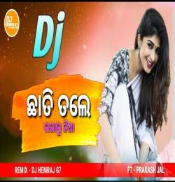 Chhati Tale Lagalu Nia (Prakash Jal) Bewafa Love Mix
