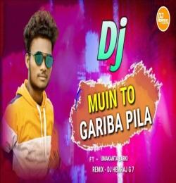 Muin To Gariba Pila (Umakant Barik) Sambalpuri Dj Mental Dance Mix