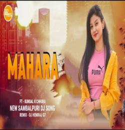 Mahara (Kundal K Chhura) Dj Mental Dance Mix