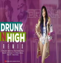 Drunk N High Remix DJ Amaresh Ft DJ SB BroZ