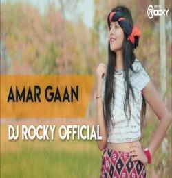 Amar Gaan Tapori Edm Mix Dj Rocky Official