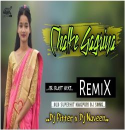 Chalke Gagariya (Old Nagpuri Remix) Dj Pitter x Dj Naveen