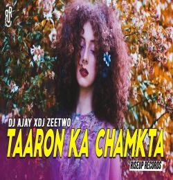 Taaron Ka Chamkta Remix DJ Ajay x DJ Zeetwo