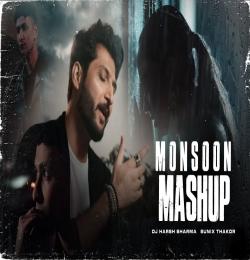 Monsoon Love Mashup 2021 - DJ HARSH SHARMA X SUNIX THAKOR