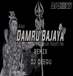 Damru Bajaya (Cg Remix) Dj Deegu